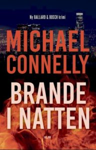Brande i natten - Michael Connelly